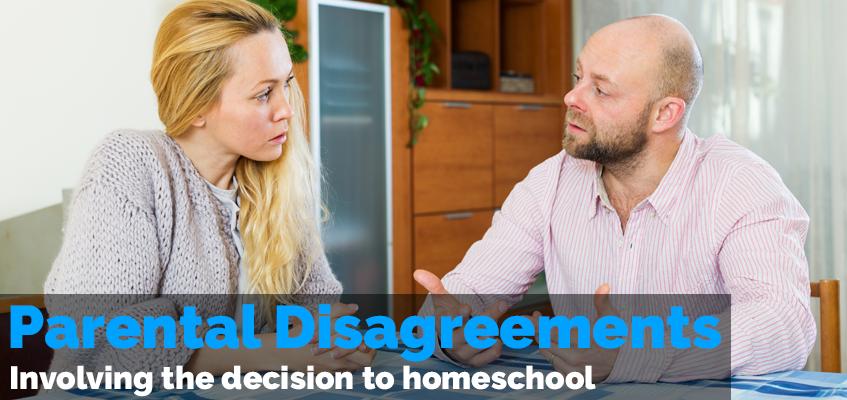 Parental Disagreements Involving the Decision to Homeschool