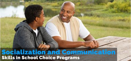 Socialization and Communication Skills in a School Choice Program