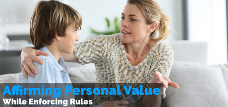 Affirming Personal Value While Enforcing Rules