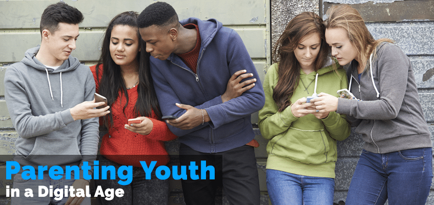 Parenting Youth in a Digital Age